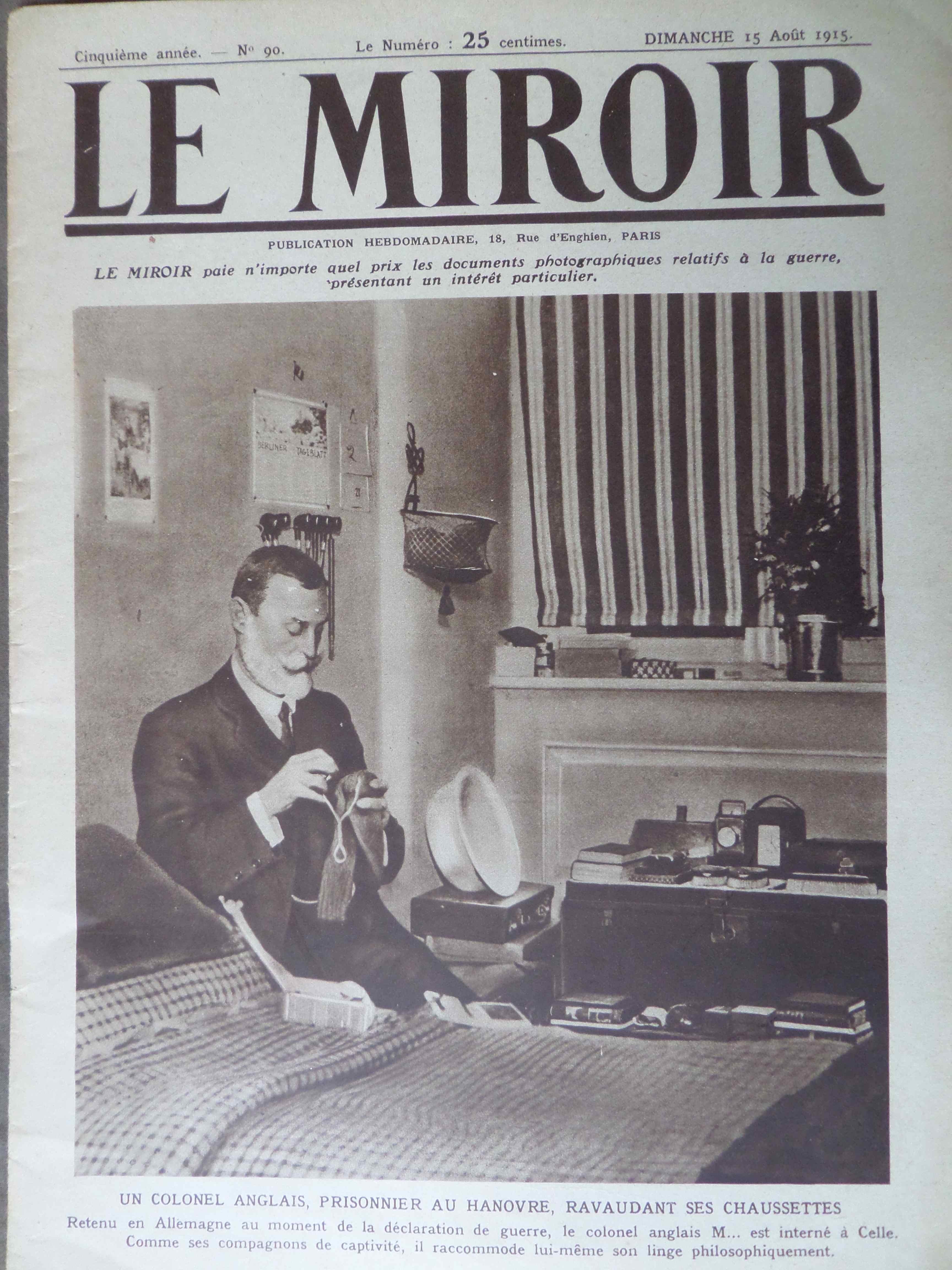 Il y a 100 ans jour pour jour le miroir du dimanche 15 for Prisonniers du miroir